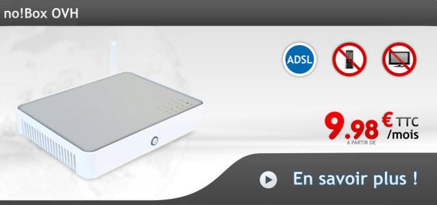 no! Box OVH, une offre ADSL à partir de 9,98€/mois