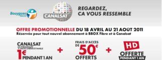 Tout CanalSat gratuit pendant un an ? oui chez Bouygues Télécom