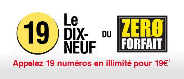 Zero Forfait lance le 19, 19 numéros en illimité pour 19€