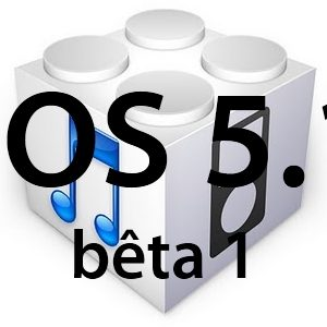L'iOS 5.1 est disponible pour les développeurs et nous livre des infos sur des futurs iDevice