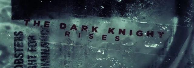 The Dark Night Rises : le générique tout droit sortie de l'imaginaire