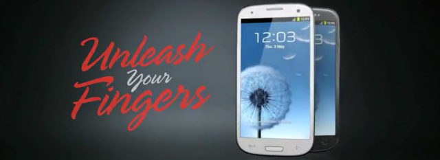 Galaxy S3 : Unleash Your Fingers Next Generation, la suite