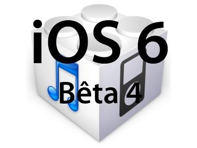 L'iOS 6 bêta 4 est disponible pour les développeurs et sans Youtube