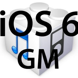 L'iOS 6 GM est disponible!