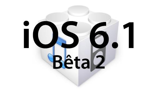 L'iOS 6.1 bêta 2 est disponible pour les développeurs - Aperçu des nouveautés en image