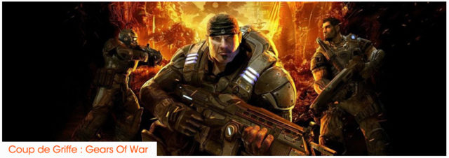 Coup de Griffe #2 : Gears of War