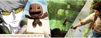 Les jeux indispensables de la PS VITA