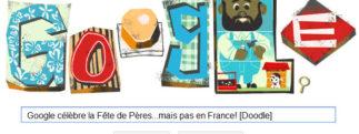 Google célèbre la Fête des Pères…mais pas en France! [Doodle]