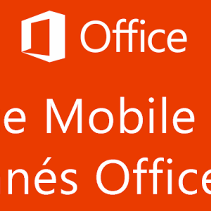 Microsoft Office Mobile maintenant disponible sur Android pour les abonnés Office 365!