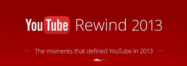 Youtube Rewind 2013 : la rétrospective de l'année 2013 des vidéos les plus vues sur Youtube
