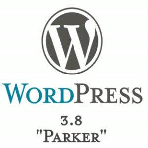 """Wordpress 3.8 """"Parker"""" est disponible et apporte un nouveau look à l'administration et d'autres nouveautés!!"""