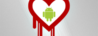 Heartbleed s'attaque aux appareils Android