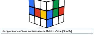 Google fête le 40ème anniversaire du Rubik's Cube [Doodle]