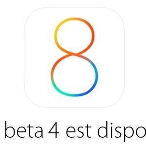 L'iOS 8 bêta 4 est disponible pour les développeurs