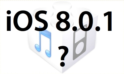 L'iOS 8.0.1 serait déjà sur le point d'arriver!