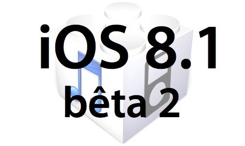 L'iOS 8.1 bêta 2 est disponible au téléchargement pour les développeurs