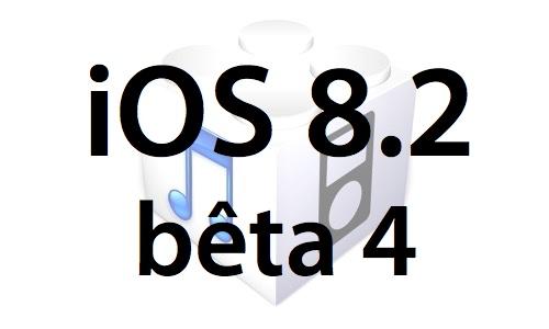 L'iOS 8.2 bêta 4 est disponible pour les développeurs