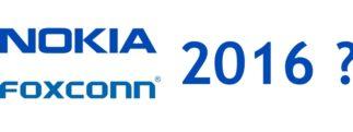 Nokia : un smartphone fabriqué par Foxconn pour 2016 ?