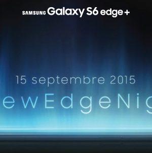 Gagnez vos places pour la soirée #NewEdgeNight du Samsung Galaxy S6 Edge+ [Concours]
