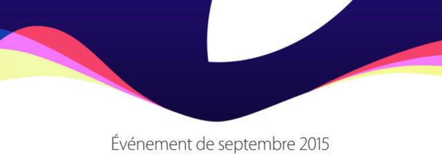 Résumé de la Keynote Apple du 9 septembre 2015