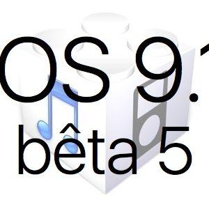 L'iOS 9.1 bêta 5 est disponible pour les développeurs et le public