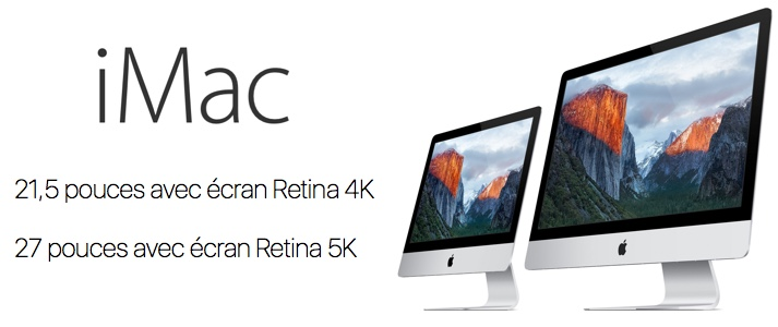 apple lance son nouvel imac 21 5 pouces retina 4k et renouvelle sa gamme imac 27 pouces retina. Black Bedroom Furniture Sets. Home Design Ideas