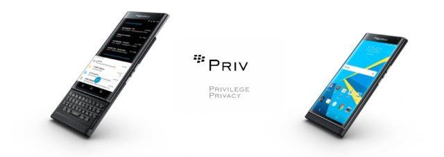 Le BlackBerry Priv sera bientôt disponible !