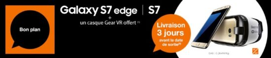 Commandez un Samsung Galaxy S7 et recevez un casque Gear VR