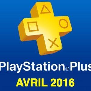 Playstation Plus : les jeux offerts du mois d'avril 2016