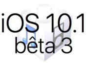 L'iOS 10.1 bêta 3 est disponible pour les développeurs