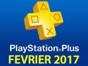 Playstation Plus : les jeux offerts du mois de février 2017
