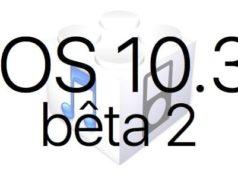 L'iOS 10.3 bêta 2 est disponible pour les développeurs