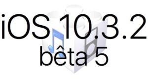 L'iOS 10.3.2 bêta 5 est disponible pour les développeurs