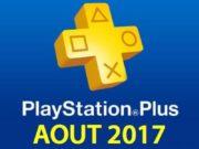Playstation Plus : les jeux offerts du mois d'août 2017