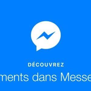 Envoyez et recevez de l'argent via Facebook Messenger !