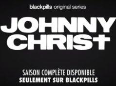 Johnny Christ : un homme ressemblant au Christ comme héros de la dernière série Blackpills