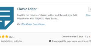 Voici comment récupérer l'ancien éditeur de WordPress