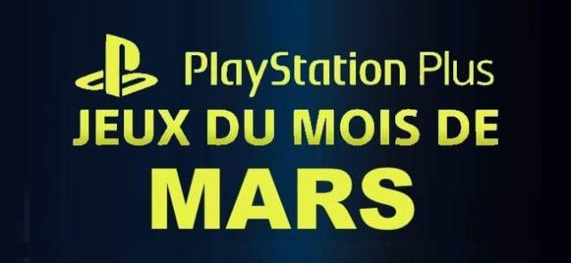 Playstation : les jeux offerts du mois de mars 2019 sur PS Plus