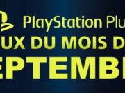 PlayStation : les jeux offerts du mois de septembre 2019 sur PS Plus