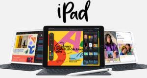 Les annonces de la Keynote d'Apple : l'iPad 7 de 10,2 pouces