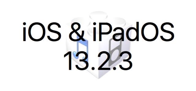 Les iOS 13.2.3 et iPadOS 13.2.3 sont disponibles au téléchargement [liens directs]